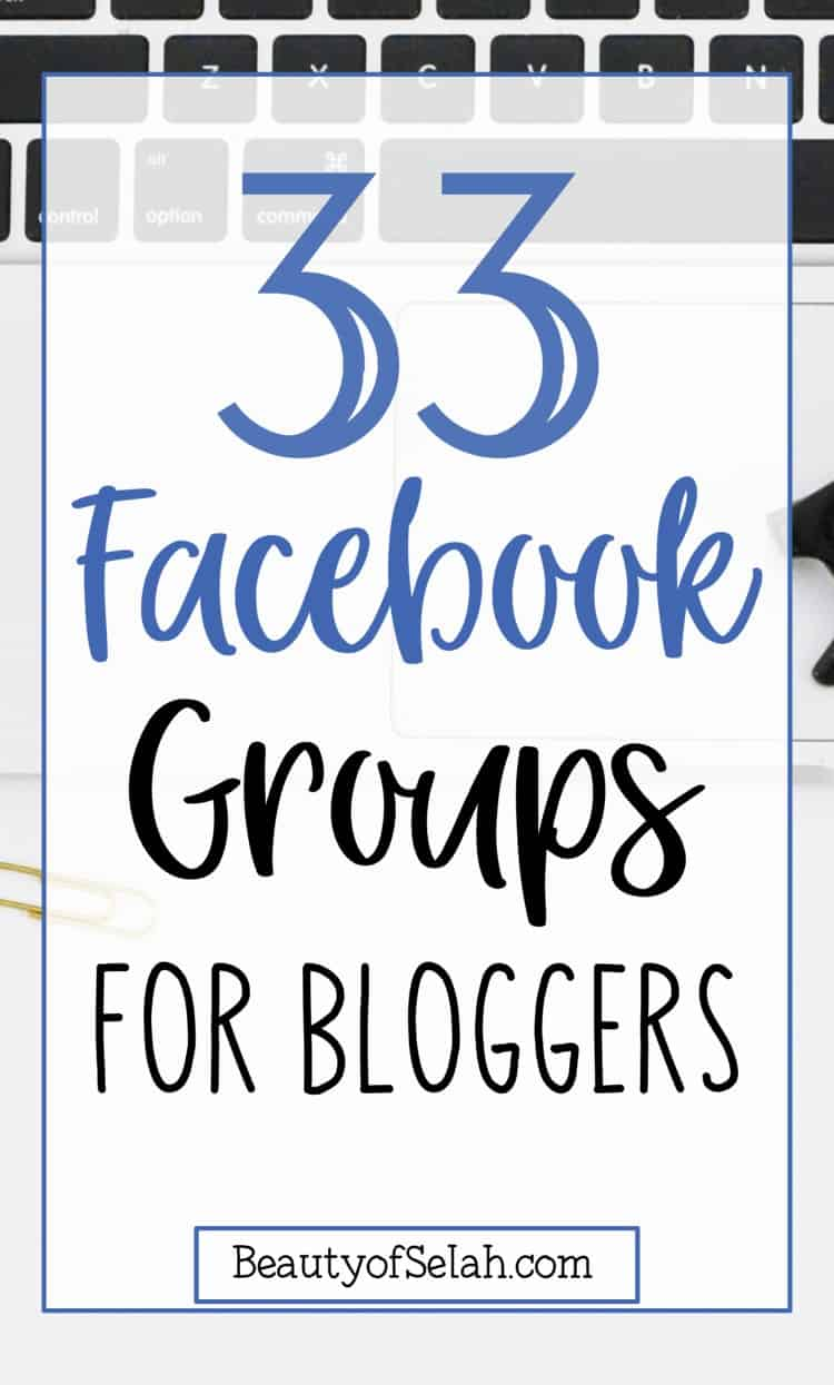 33 facebook groups for bloggers find your blogging community