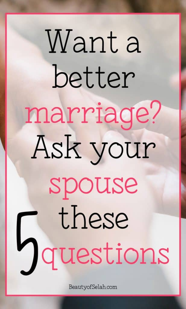 5 questions you need to ask your spouse to improve your marriage! Set aside some time and ask them these marriage changing questions! #marriage #marriageadvice #christian
