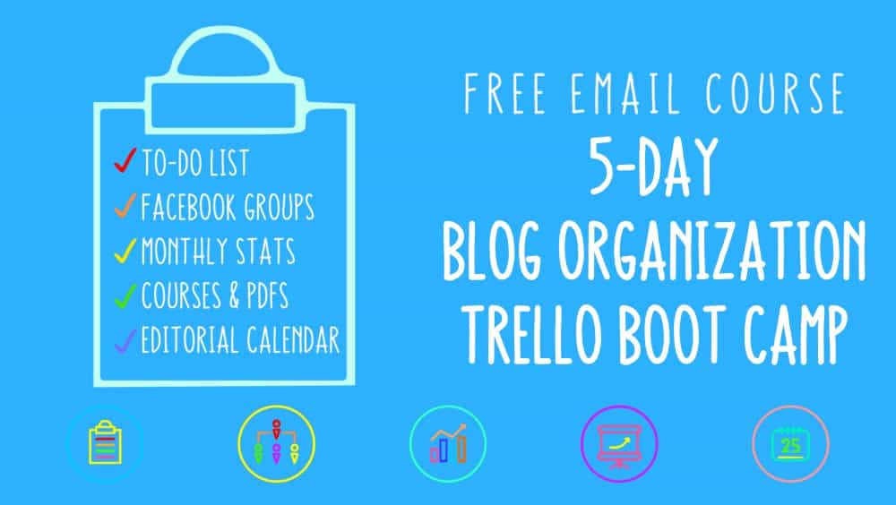 5 day blog organization trello bootcamp