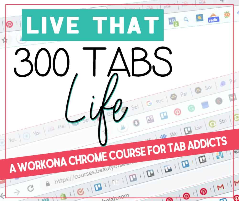 Live That 300 Tabs Life