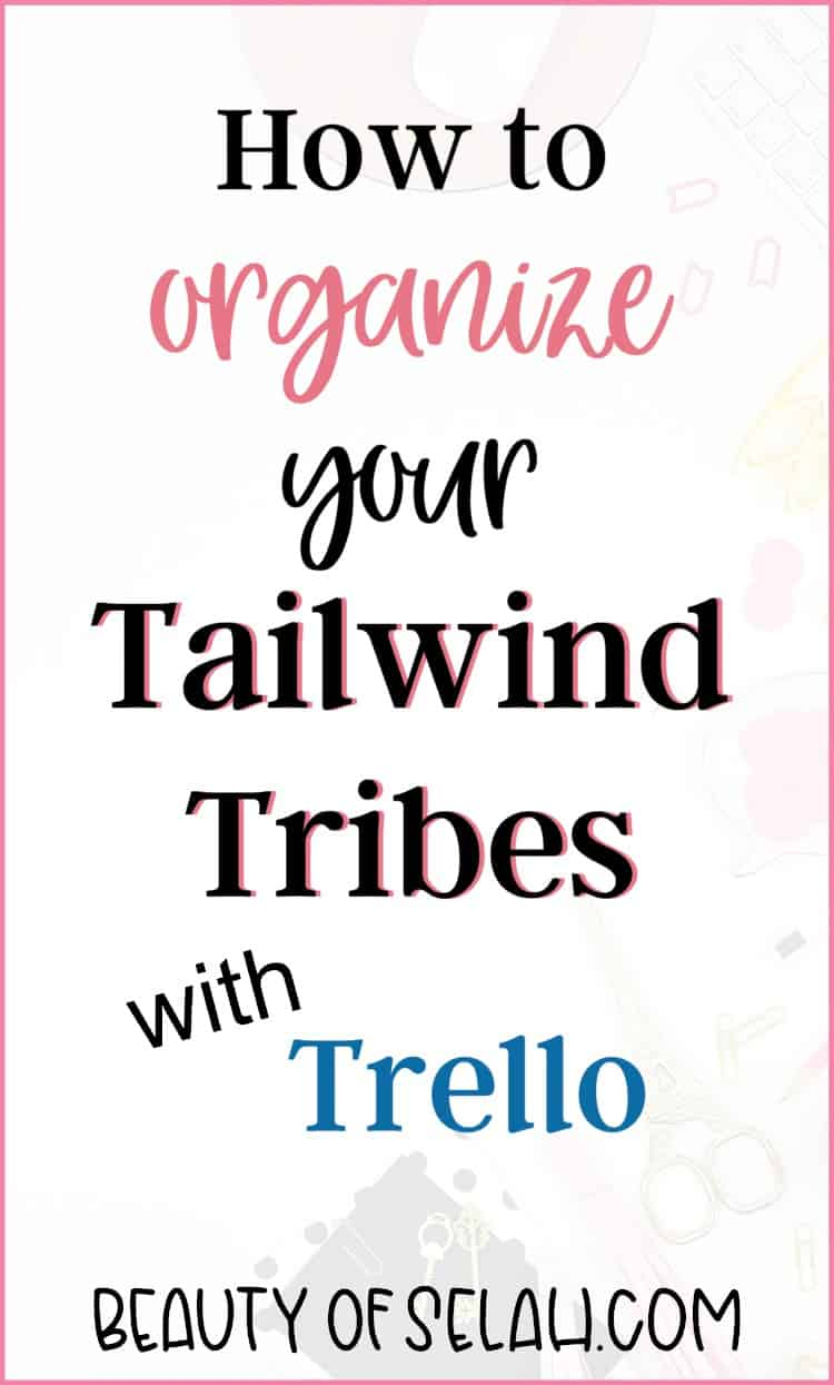 Organize your Tailwind Tribes with Trello