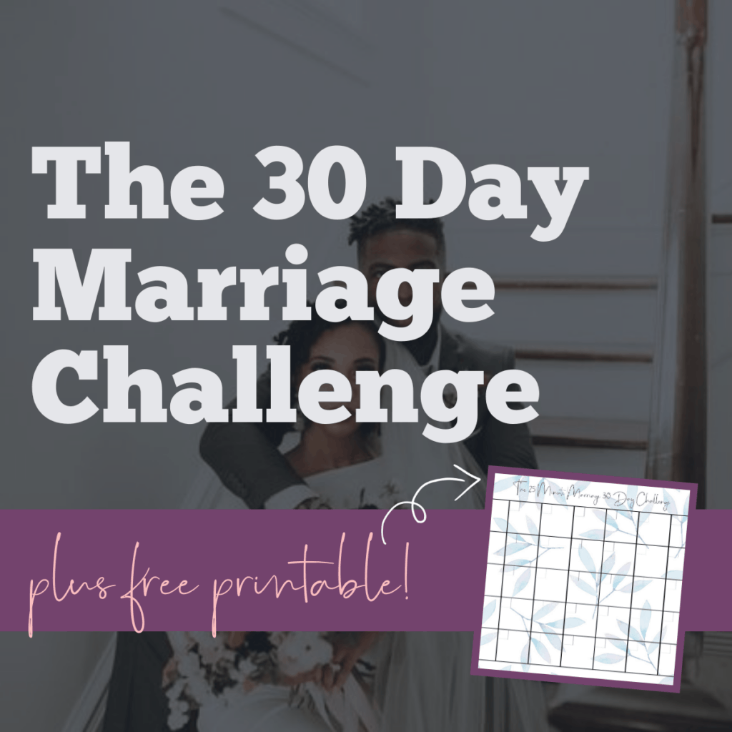 The 30 Day Marriage Challenge