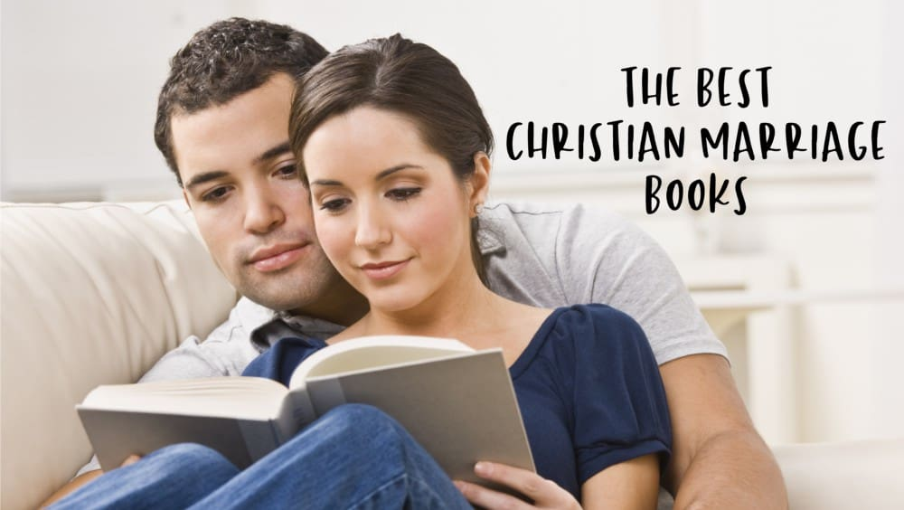 The Best Christian Marriage Books The Best Books on Marriage