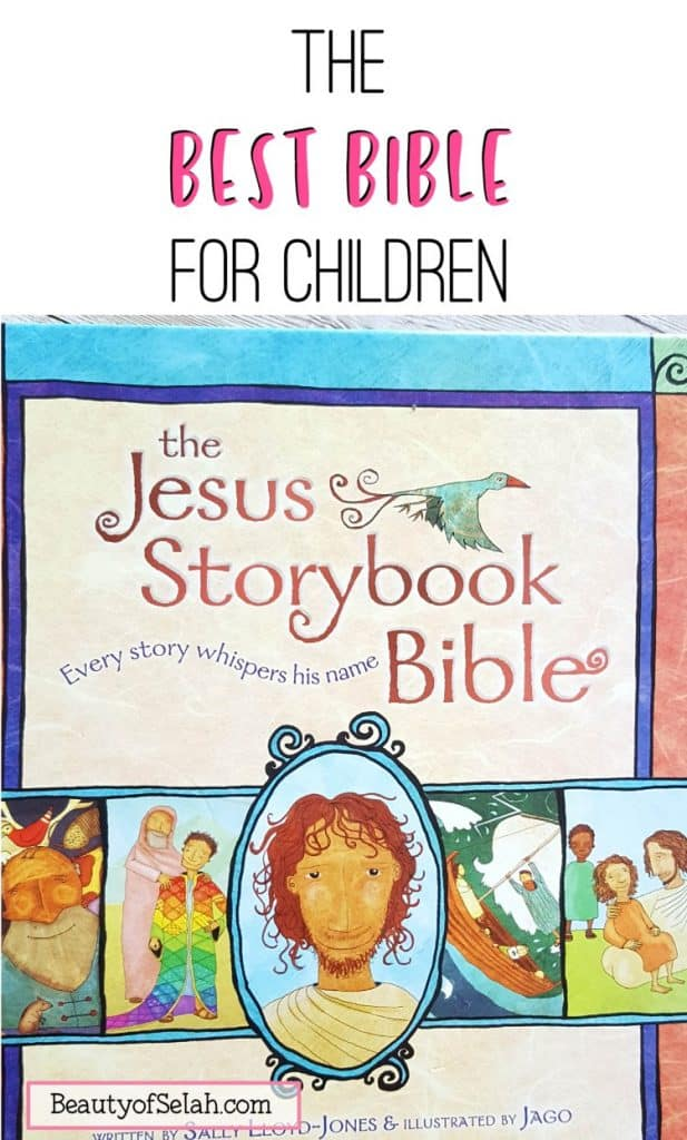 The Jesus Storybook Bible is the best bible for children #bestbible #childrensbible #christianparenting