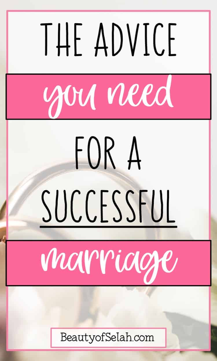The advice you need for a successful marriage