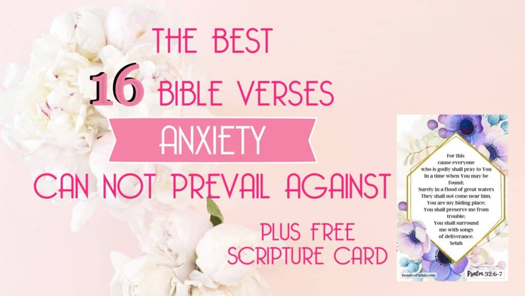 The best 16 Bible verse anxiety can not prevail against