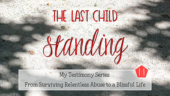 The last child standing my testimony part 11