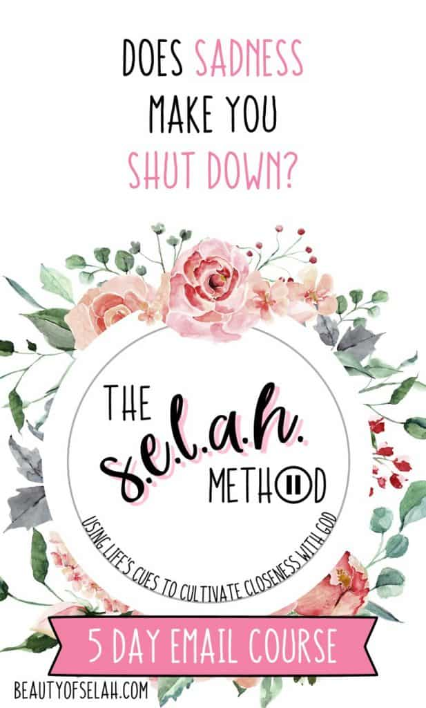 How can we use sadness as a cue to seek God? Let me teach you with The Selah Method! #christian #theselahmethod #encouragement