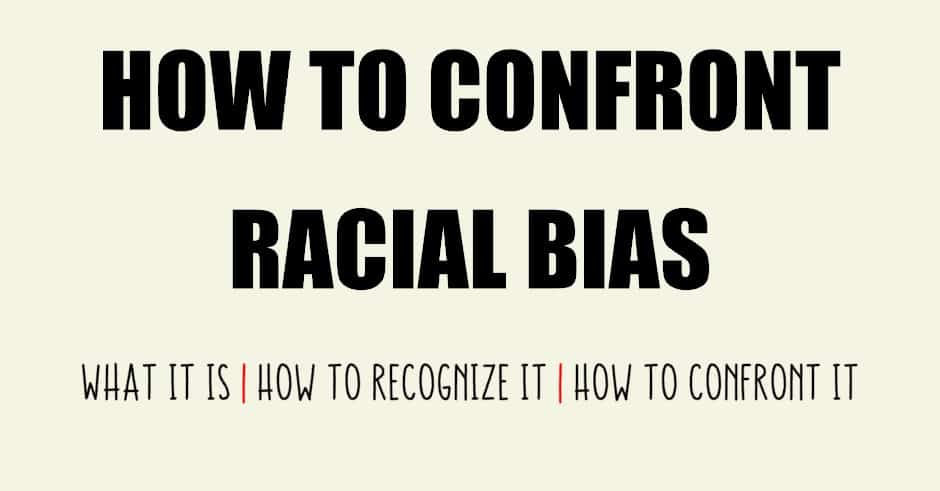 how to confront racial bias