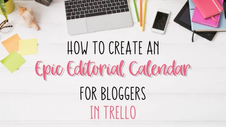 how to create an epic editorial for bloggers in Trello