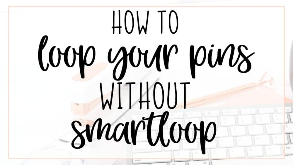 how to loop pins without smartloop