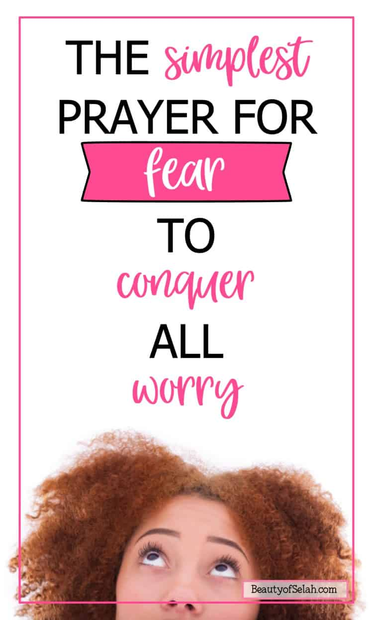 the simplest prayer for fear to conquer all worry pin