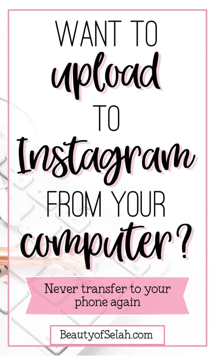 how to upload to instagram from PC
